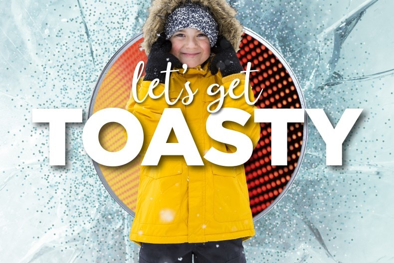 Let's Get Toasty