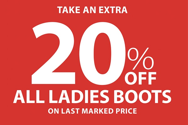 Extra 20% off all ladies boots