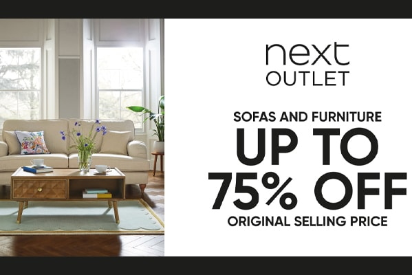 Next Outlet Sofas and furniture: up to 75% off!*