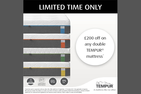 Tempur £200 off any* Double mattress!