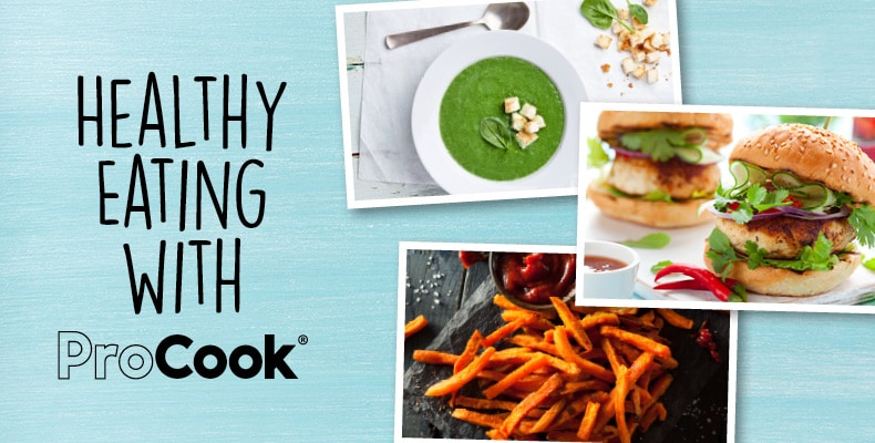 Healthy Eating with ProCook