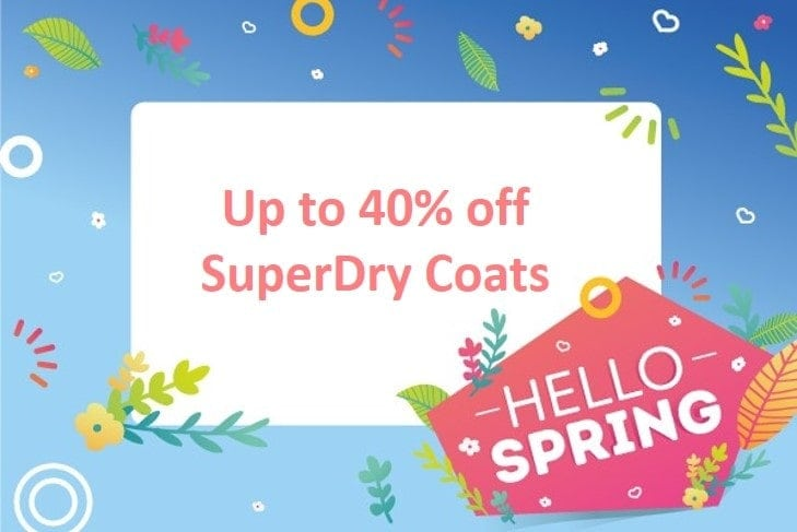 Hello Spring – Up to 40% off SuperDry coats