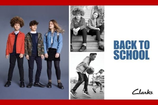 Clarks Back to school with Clarks is now on