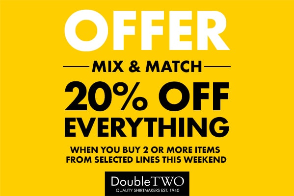 Double Two 20% Off Everything