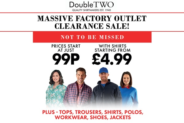 Double Two Clearance Sale – Prices from 99p