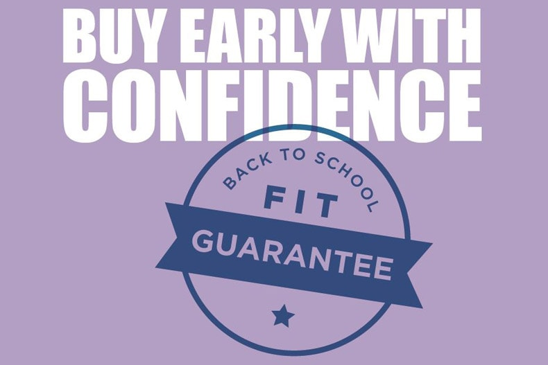 Back To School – Buy Early With Confidence