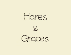 Hares and Graces